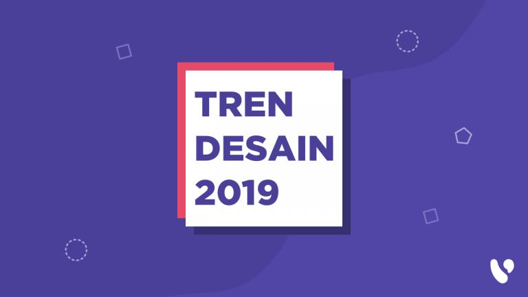 Tren Desain 2019 | Featured